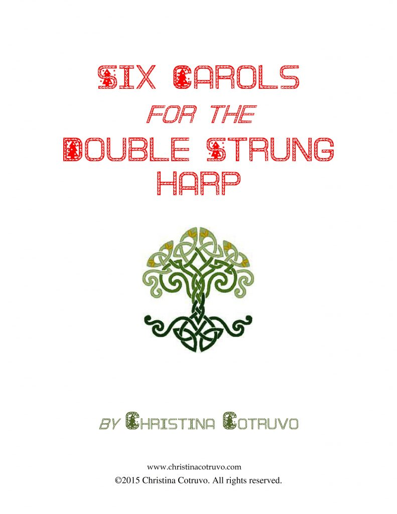 Six Christmas Carols for the Double Strung Harp